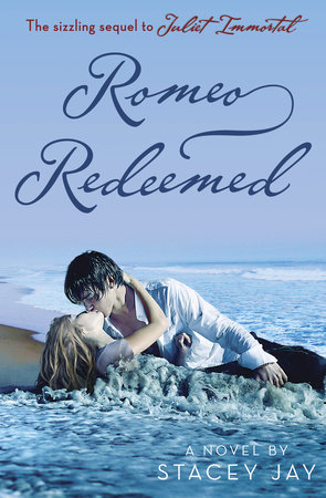 Romeo Redeemed by