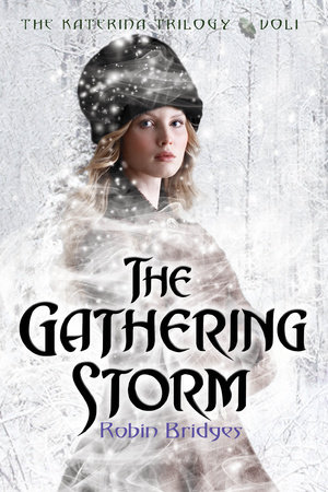The Katerina Trilogy, Vol. I: The Gathering Storm by