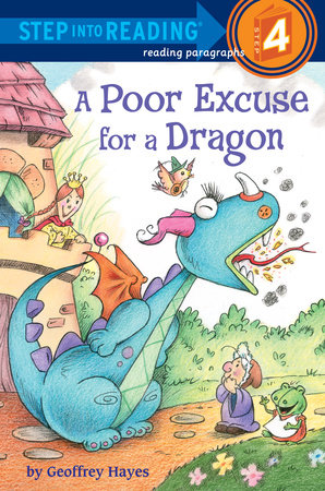 A Poor Excuse for a Dragon by Geoffrey Hayes