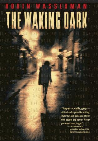 The Waking Dark by Robin Wasserman