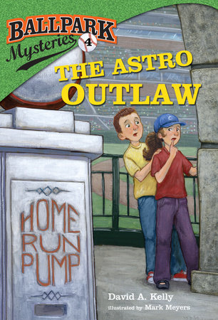 Ballpark Mysteries #4: The Astro Outlaw by