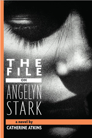 The File on Angelyn Stark by