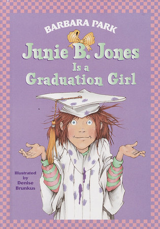 Junie B. Jones Is a Graduation Girl (Junie B. Jones) by