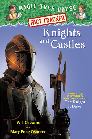 Magic Tree House Fact Tracker #2: Knights and Castles by