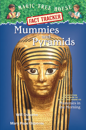 Magic Tree House Fact Tracker #3: Mummies and Pyramids by