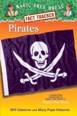 Magic Tree House Fact Tracker #4: Pirates by Mary Pope Osborne