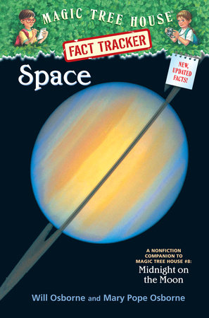 Magic Tree House Fact Tracker #6: Space by Mary Pope Osborne and Will Osborne