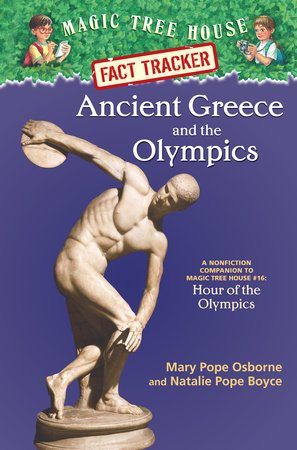 Magic Tree House Fact Tracker #10: Ancient Greece and the Olympics by Mary Pope Osborne and Natalie Pope Boyce