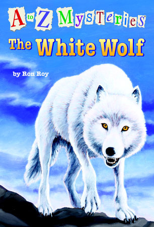 A to Z Mysteries: The White Wolf by