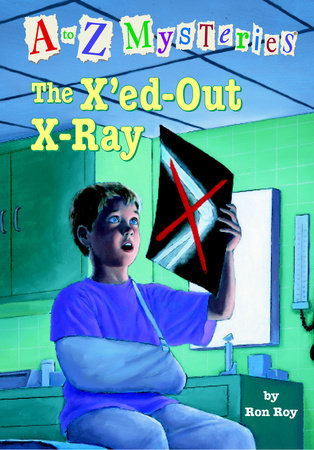A to Z Mysteries: The X'ed-Out X-Ray by