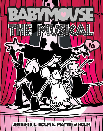 Babymouse #10: The Musical by