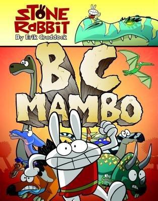 Stone Rabbit #1: BC Mambo by