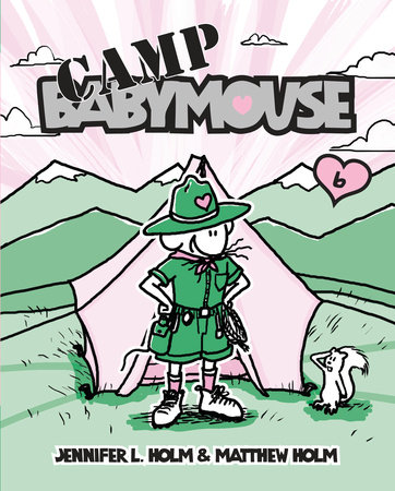 Babymouse #6: Camp Babymouse by