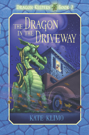 Dragon Keepers #2: The Dragon in the Driveway by