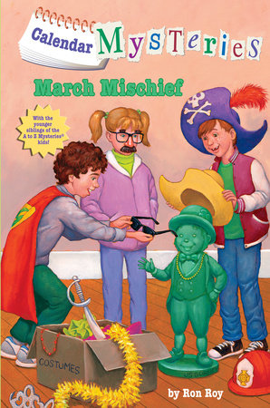Calendar Mysteries #3: March Mischief by
