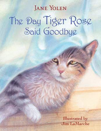The Day Tiger Rose Said Goodbye by