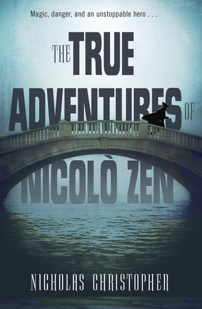 The True Adventures of Nicolo Zen by