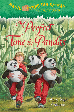 Magic Tree House #48: A Perfect Time for Pandas by Mary Pope Osborne