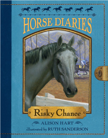 Horse Diaries #7: Risky Chance by
