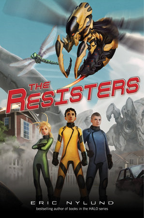 The Resisters #1: The Resisters by