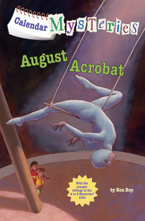 Calendar Mysteries #8: August Acrobat by
