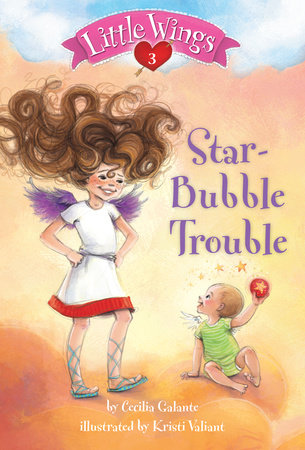 Little Wings #3: Star-Bubble Trouble by