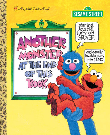 Another Monster at the End of This Book (Sesame Street) by