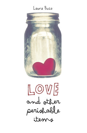 Love and Other Perishable Items by