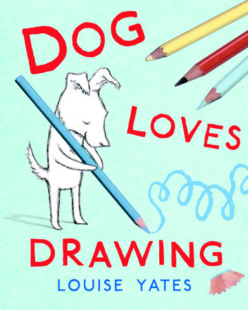 Dog Loves Drawing by
