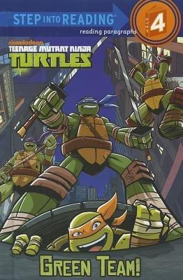 Green Team! (Teenage Mutant Ninja Turtles) by