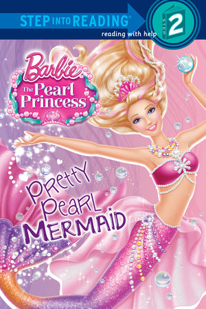 Pretty Pearl Mermaid (Barbie: The Pearl Princess) by