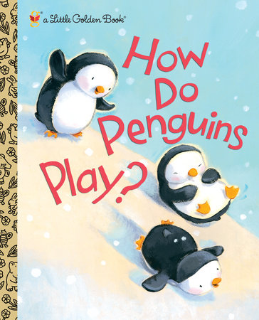 How Do Penguins Play? by