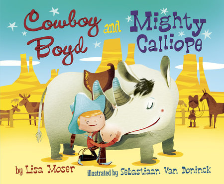 Cowboy Boyd and Mighty Calliope by Lisa Moser