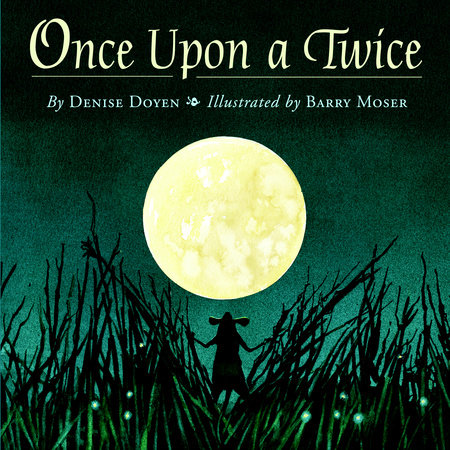 Once Upon a Twice by Denise Doyen