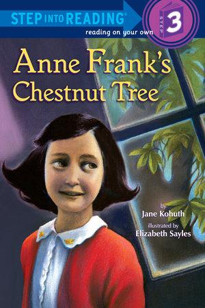 Anne Frank's Chestnut Tree by Jane Kohuth