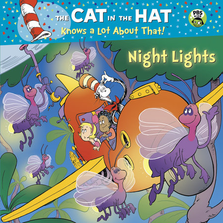 Night Lights (Dr. Seuss/Cat in the Hat) by Tish Rabe