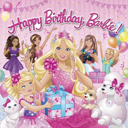 Happy Birthday Barbie! (Barbie) by Mary Man-Kong