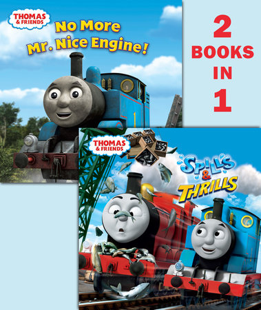 Thomas & Friends Spills & Thrills/ No More Mr. Nice Engine (Thomas & Friends) by Random House