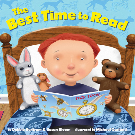 The Best Time to Read by Susan Bloom and Debbie Bertram