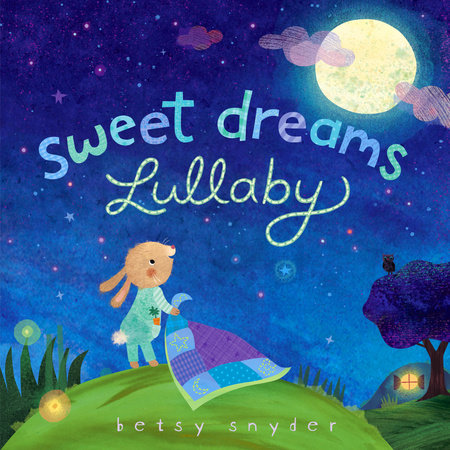 Sweet Dreams Lullaby by