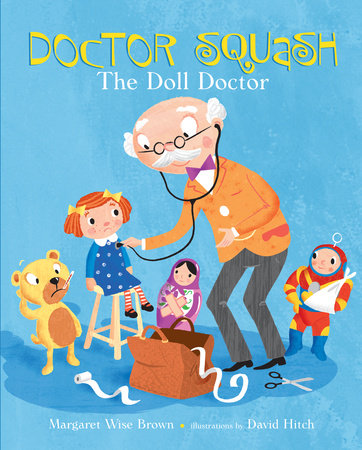Doctor Squash the Doll Doctor by