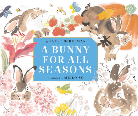 A Bunny for All Seasons by