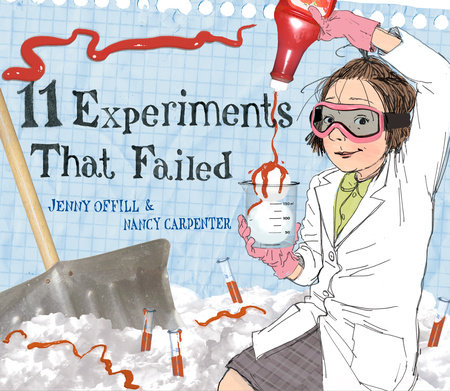 11 Experiments That Failed by