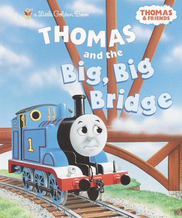 Thomas and the Big Big Bridge (Thomas & Friends) by Rev. W. Awdry