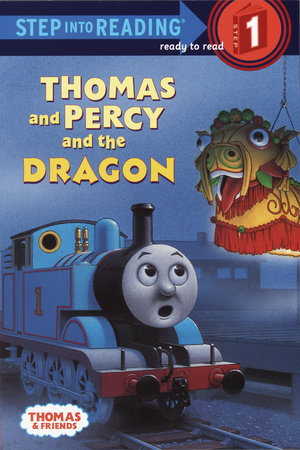 Thomas and Percy and the Dragon (Thomas & Friends) by Rev. W. Awdry