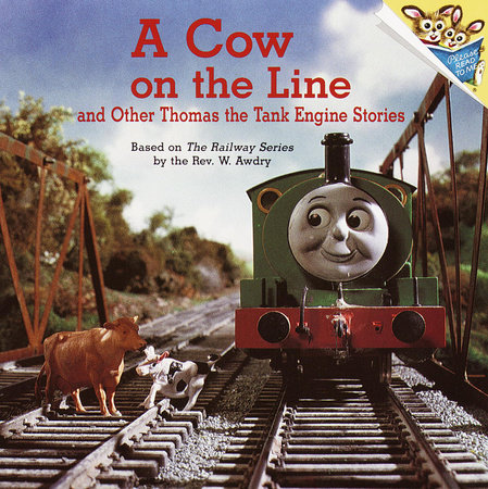 A Cow on the Line and Other Thomas the Tank Engine Stories (Thomas & Friends) by