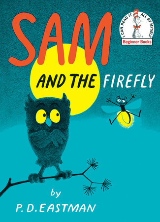 Sam and the Firefly by P.D. Eastman