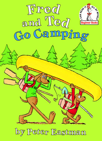 Fred and Ted Go Camping by