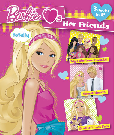 Barbie Loves Her Friends (Barbie) by Mary Man-Kong and Rebecca Frazer