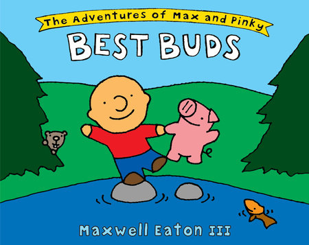 The Adventures of Max and Pinky: Best Buds by